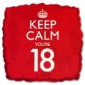 18'' Keep Calm You're 18 Balloon