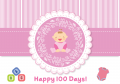 Newborn Girl 100 days / Baby Shower (可加印名字或改文字)